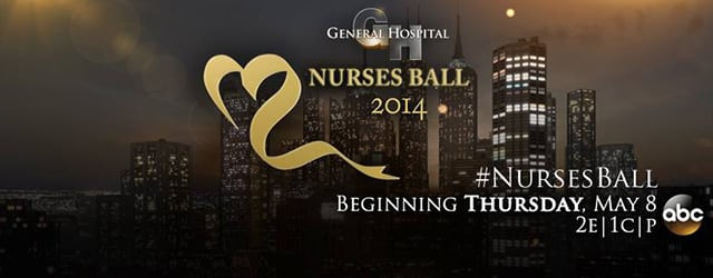 SAVE THE DATES: 'General Hospital' To Air 2014 Nurses Ball May 8-13, 2014